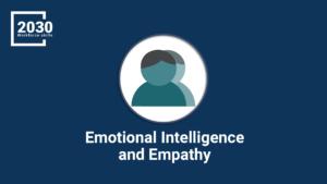 Emotional Intelligence and Empathy