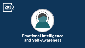 Emotional Intelligence and Self-Awareness
