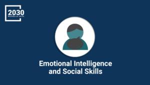 Emotional Intelligence and Social Skills
