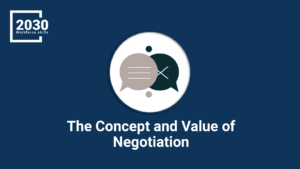 The Concept and Value of Negotiation